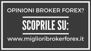 Opinioni Broker Forex: scoprile su miglioribrokerforex.it