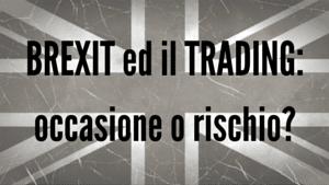 Referendum in Gran Bretagna: voi farete trading?