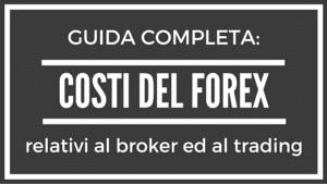 Costi Forex: guida completa